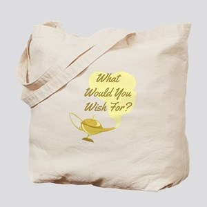 What You Wish Tote Bag