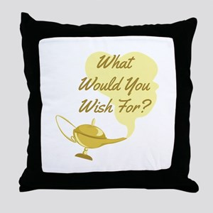 What You Wish Throw Pillow