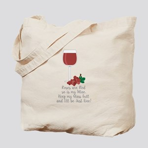 Keep Glass Full Tote Bag
