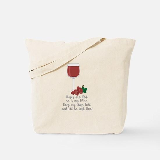 Keep Glass Full Tote Bag