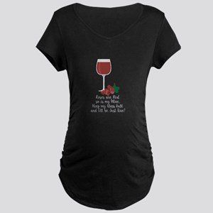 Keep Glass Full Maternity T-Shirt