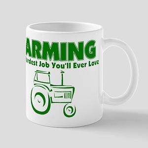 Farming Hardest Job You'll Ever Love Mug