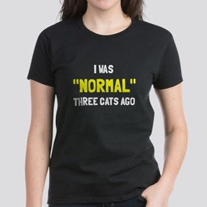 I was normal three cats ago Women's Dark T-Shirt