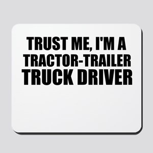 Trust Me, I'm A Tractor-Trailer Truck Driver Mouse