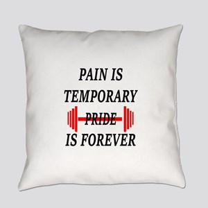 Pain Is Temporary Everyday Pillow