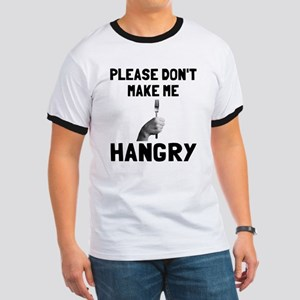 Please don't make me hangry Ringer T