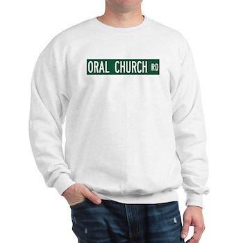Oral Church Road, Sumrall (MS) Sweatshirt