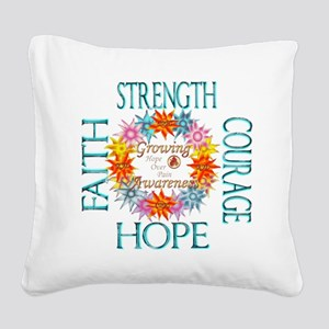 Faith Strength Courage CRPS R Square Canvas Pillow