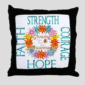 Faith Strength Courage CRPS RSD Growi Throw Pillow