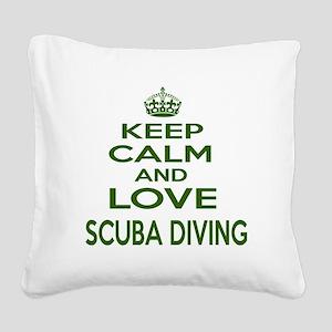 Keep calm and love Scuba Divi Square Canvas Pillow