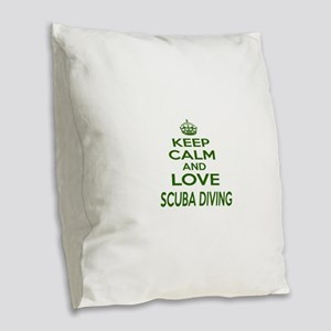 Keep calm and love Scuba Divin Burlap Throw Pillow
