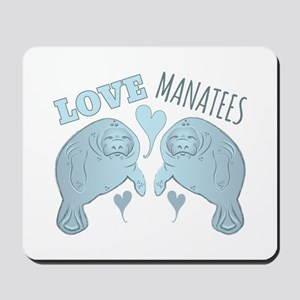 Love Manatees Mousepad