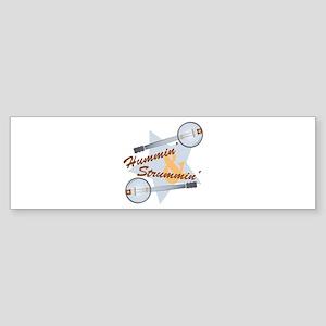 Hummin & Strummin Bumper Sticker