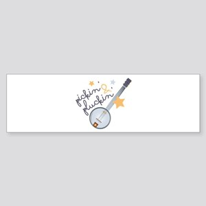 Pickin & Pluckin Bumper Sticker
