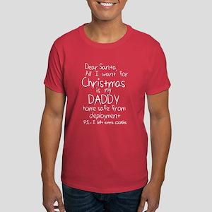 Cute Dear Santa - Soldier Daddy Home for C T-Shirt