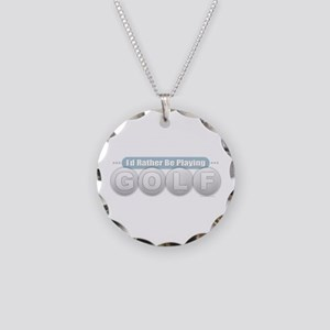 Rather Be Playing Golf Necklace Circle Charm