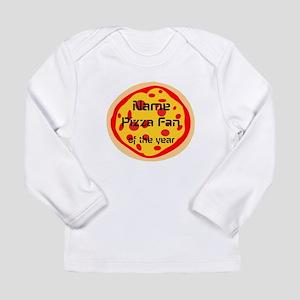 Funny Pizza Fan Long Sleeve Infant T-Shirt