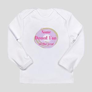 Funny Donut Long Sleeve Infant T-Shirt