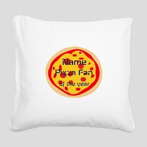 Funny Pizza Fan Square Canvas Pillow