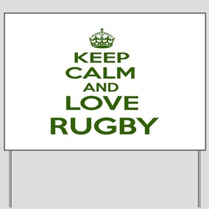 Keep calm and love Rugby Yard Sign