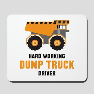 Dump Truck Driver Mousepad