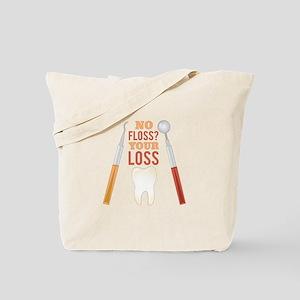 No Floss Tote Bag
