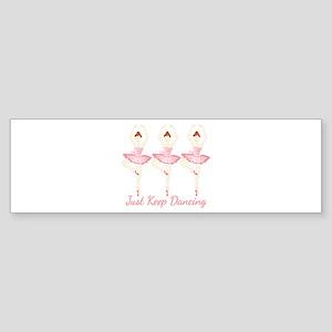 Keep Dancing Bumper Sticker