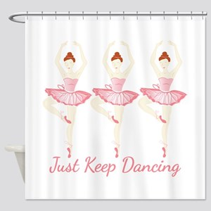 Keep Dancing Shower Curtain
