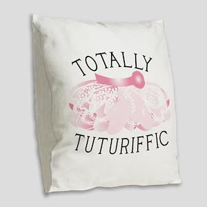 Totally Tuturiffic Burlap Throw Pillow