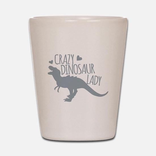 Crazy Dinosaur Lady Shot Glass