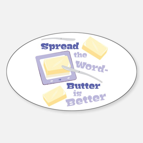Butter Is Better Decal