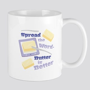Butter Is Better Mugs