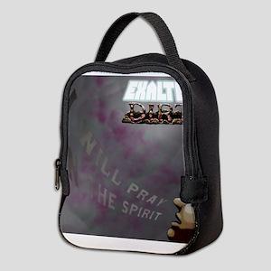 Exalted Dirt - I Will Pray in t Neoprene Lunch Bag