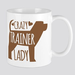 Crazy (DOG) TRAINER lady Mugs
