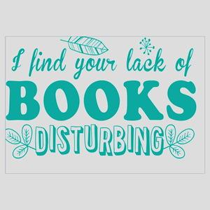 I find your lack of BOOKS disturbing