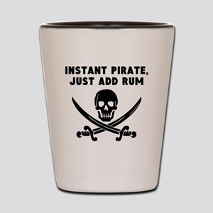 Instant Pirate Just Add Rum Shot Glass