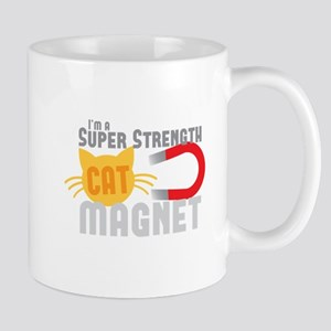 I'm a SUPER strength CAT MAGNET Mugs