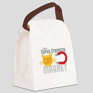 I'm a SUPER strength CAT MAGNET Canvas Lunch Bag