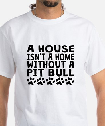 Without A Pit Bull T-Shirt
