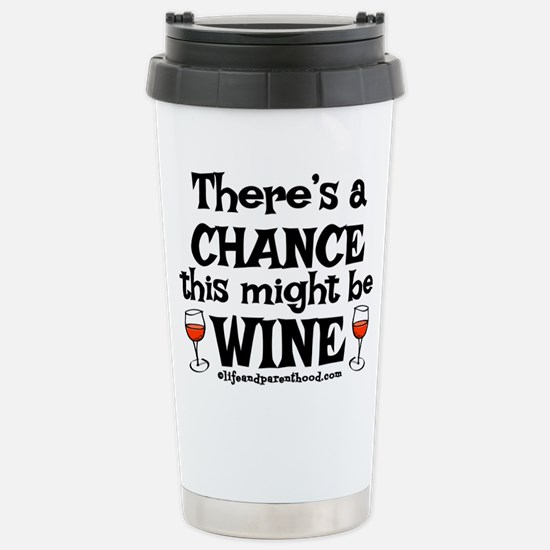 MIGHT BE WINE Stainless Steel Travel Mug
