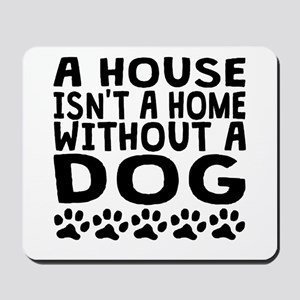 Without A Dog Mousepad