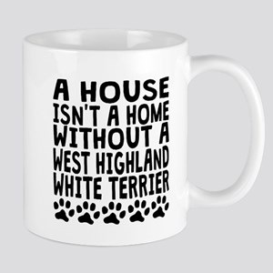Without A West Highland White Terrier Mugs