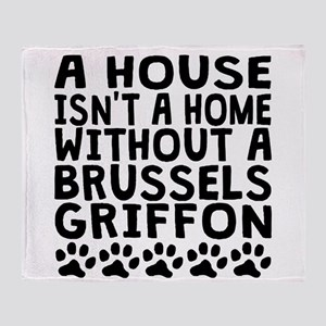 Without A Brussels Griffon Throw Blanket