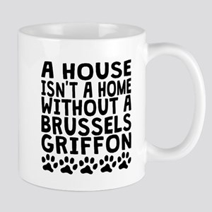Without A Brussels Griffon Mugs