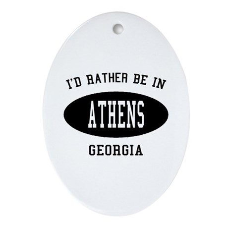 I'd Rather Be in Athens, Geor Oval Ornament