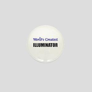 Worlds Greatest ILLUMINATOR Mini Button