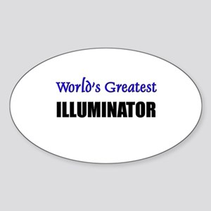 Worlds Greatest ILLUMINATOR Oval Sticker