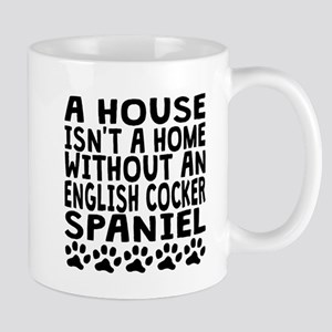 Without An English Cocker Spaniel Mugs