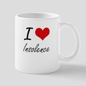I Love Insolence Mugs