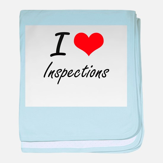 I Love Inspections baby blanket
